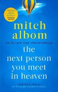 The Next Person You Meet in Heaven eBook