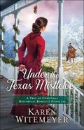 Under the Texas Mistletoe eBook