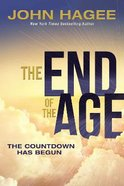 The End of the Age: The Countdown Has Begun Paperback