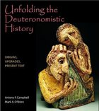 Unfolding the Deuteronomistic History: Origins, Upgrades, Present Text Paperback