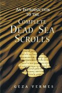 An Introduction to the Complete Dead Sea Scrolls Paperback