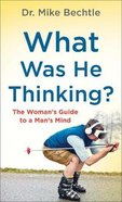What Was He Thinking? eBook