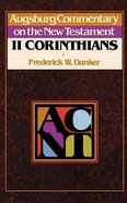 2 Corinthians (Augsburg Commentary On The New Testament Series) Paperback