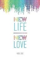New Life New Love Paperback