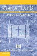 Galatians (New Cambridge Bible Commentary Series) Paperback