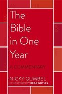 The Bible in One Year: A Commentary Pb (Larger)