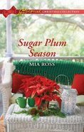 Sugar Plum Season (Love Inspired Series) eBook