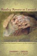 Reading Romans as Lament Paperback
