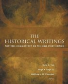 The Historical Writings (Fortress Commentary On The Bible Series) Paperback