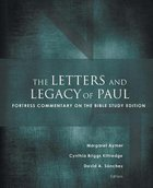 The Letters and Legacy of Paul (Fortress Commentary On The Bible Series) Paperback
