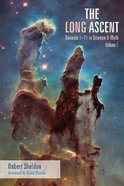 The Long Ascent: Genesis 1-11 in Science and Myth Paperback