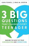 3 Big Questions That Change Every Teenager Paperback
