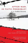 After War, is Faith Possible? Paperback