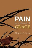 Pain as a Means of Grace Paperback