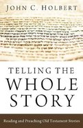 Telling the Whole Story Paperback