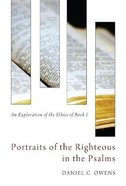 Portraits of the Righteous in the Psalms Paperback