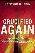 Crucified Again eBook