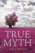 True Myth Paperback