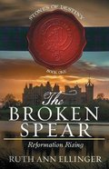 Stod #01: The Broken Spear: Reformation Rising Paperback
