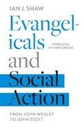 Evangelicals and Social Action: From John Wesley to John Stott Paperback