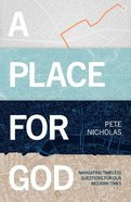 A Place For God Paperback