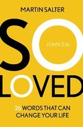 So Loved: 26 Words to Change Your Life Paperback