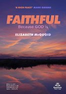 Faithful Study Guide: Because God is Paperback