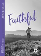 Faithful (Food For The Journey Series) Paperback