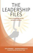 The Leadership Files: From Around the World, Across a Century Paperback