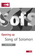 Song of Solomon (Opening Up Series) Paperback