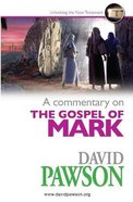 A Commentary on the Gospel of Mark Paperback