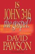 Is John 3: 16 the Gospel? Paperback