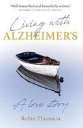Living With Alzheimer's Paperback
