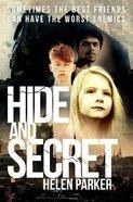 Hide and Secret Paperback