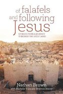 Of Felafels and Following Jesus Paperback