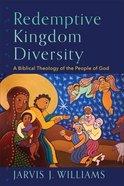 Redemptive Kingdom Diversity eBook