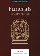 Funerals: For the Care of Souls Hardback