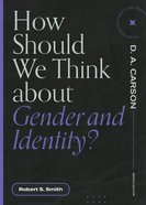 How Should We Think About Gender and Identity? (Questions For Restless Minds Series) Paperback