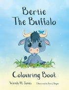 Bertie the Buffalo Colouring Book Paperback