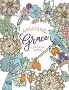Amazing Grace: Coloring Book (Adult Coloring Books Series) Paperback