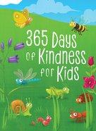 365 Days of Kindness For Kids Hardback