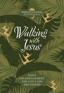 Walking With Jesus: Daily Encouragement For Life's Ups and Downs Imitation Leather