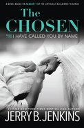 I Have Called You By Name (Chosen, The Series) Hardback