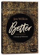 Better: A Study of Hebrews (Dvd Only Set) DVD