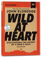 Wild At Heart: Discovering the Secret of a Man's Soul (Video Study) DVD