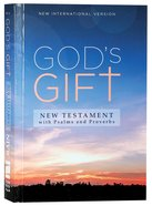 NIV God's Gift Pocket New Testament With Psalms and Proverbs Comfort Print Edition Paperback