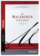 Macarthur Study Bible Romans: Unleashing God's Truth One Verse At a Time (By The Book Series) Paperback