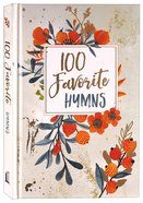 100 Favorite Hymns Hardback