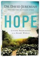 Hope: Living Fearlessly in a Scary World Paperback