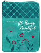2021-2022 18 Month Diary/Planner: All Things Beautiful Ziparound (Ecc. 3:11) Imitation Leather